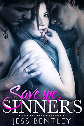 Download for free Save Me, Sinners: A Dark MFM Menage Romance