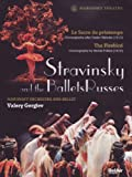 Stravinsky and the Ballets Russes: The Firebird/Le Sacre du Printemps
