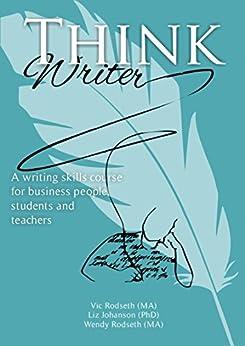 Think Writer by [Rodseth, Vic, Rodseth, Wendy, Johanson, Liz]