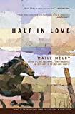 Half in Love: Stories