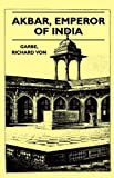 img - for Akbar, Emperor of India book / textbook / text book
