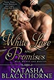 White Lace and Promises (Wild, Wicked And Wanton Book 2)