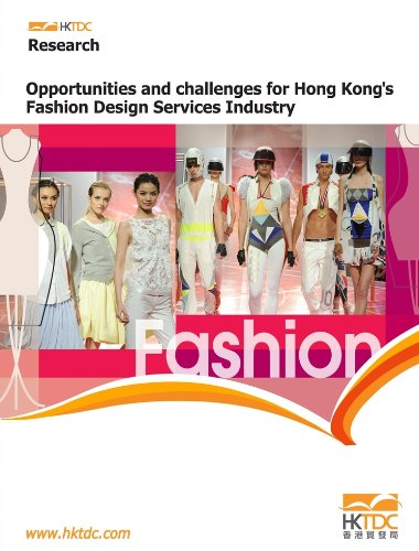 Opportunities And Challenges For Hong Kong S Fashion Design Services Industry Hong Kong Trade Development Council Research Department 9789889980474 Amazon Com Books
