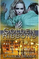 Golden Ribbons (Miss Demeanor Series) (Volume 4)