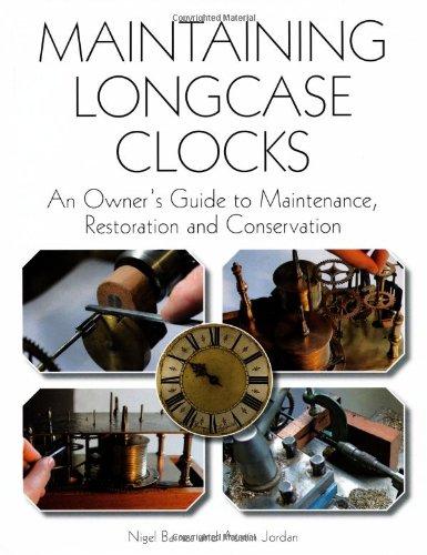 Maintaining Longcase Clocks: An Owner