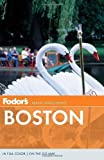 img - for Fodor's Boston by Fodor's (Aug 7 2012) book / textbook / text book