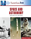 Space and Astronomy, Marianne J. Dyson, 081605536X