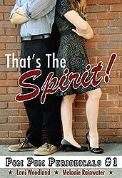 That's The Spirit! (The Pom Pom Periodicals Book 1)