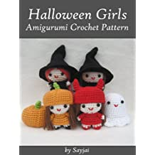 Halloween Girls Amigurumi Crochet Pattern (Easy Crochet Doll Patterns Book 6)