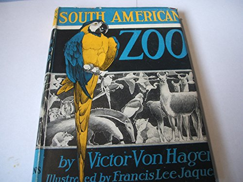 - South American zoo