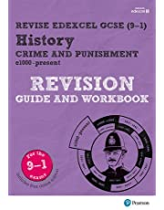 Revise Edexcel GCSE (9-1) History Crime and Punishment in Britain Revision Guide and Workbook: with free online edition