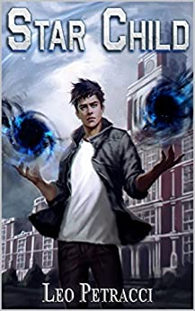 Star Child: Places of Power by [Petracci, Leonard]