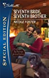 Seventh Bride, Seventh Brother, Nicole Foster, 0373654731