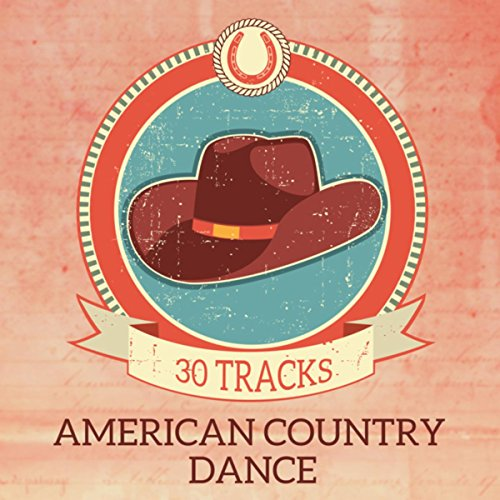 American Country Dance - 30 Tracks (Western Party ()