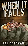 When It Falls (The Valens Legacy Series) (Volume 5)