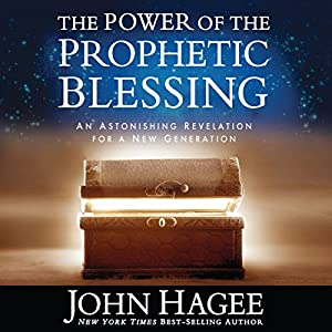 The Power of the Prophetic Blessing Audiobook