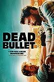 Dead Bullet