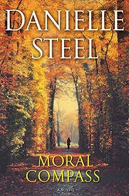 Danielle Steel New Releases 2020 Moral Compass: A Novel: Danielle Steel: 9780399179532: Amazon.
