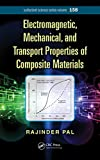 Electromagnetic Thermal and Mass Transport Properties of Disper, Pal, Rajinder, 1420089218