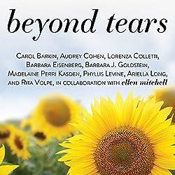 Beyond Tears