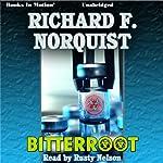 Bitterroot   Richard F. Norquist
