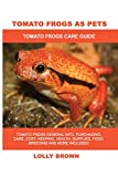 Tomato Frogs as Pets: Tomato Frogs General