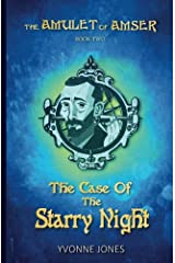 The Case Of The Starry Night (The Amulet Of Amser) (Volume 2) Paperback
