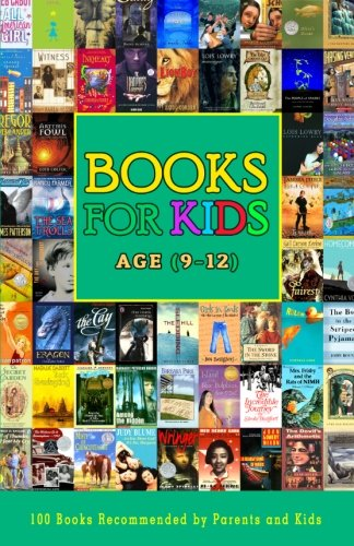 Download Books For Kids Age (9-12): 100 Books Recommended by Parents and Kids Aged 9 to 12 Years PDF
