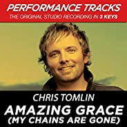 Amazing Grace (My Chains Are Gone) (EP / Performance Tracks)