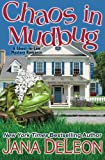 Chaos in Mudbug (Ghost-in-Law Mystery/Romance) (Volume 6)