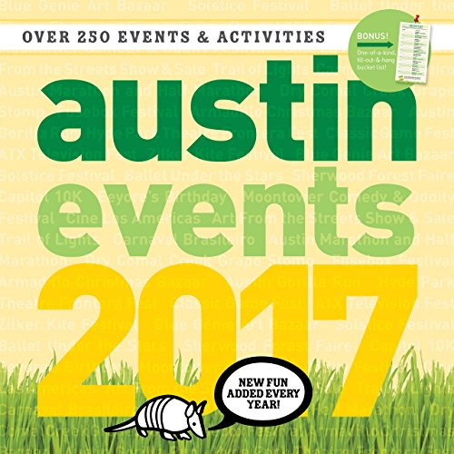 Austin Texas Events Wall Calendar 2017 - Over 250 Austin Event Dates and Activities Already On Your (Austin Party City)