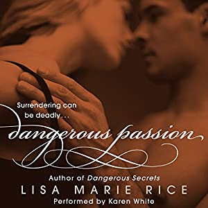 Dangerous Passion Audiobook