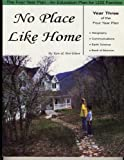 No Place Like Home (Year Three of the 4-year Plan)