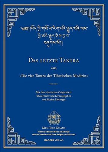 das-letzte-tantra-der-vier-tantras-der-tibetischen-medizin