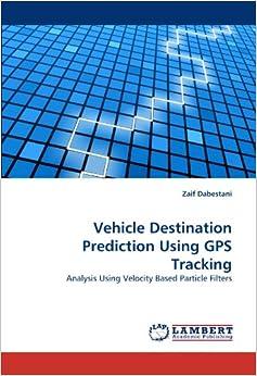 Vehicle Destination Prediction Using GPS Tracking