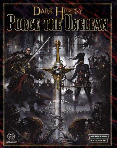 Dark Heresy RPG: Purge the Unclean by Fantasy Flight Games