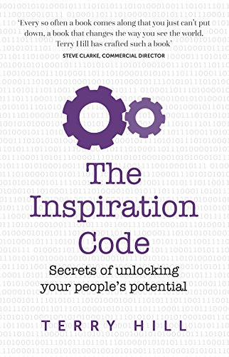 The Inspiration Code: Secrets of unlocking your peoples potential