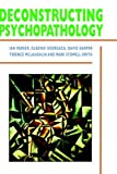 img - for Deconstructing Psychopathology by Ian Parker (1995-11-21) book / textbook / text book