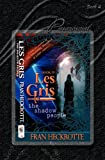 Les Gris, the Shadow People, Fran Heckrotte, 1934889555