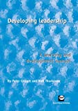 Developing Leadership, Peter Gilbert and Neil Thompson, 1905541619