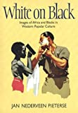 img - for White on Black: Images of Africa and Blacks in Western Popular Culture book / textbook / text book
