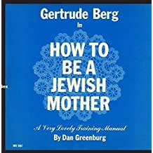 How to Be a Jewish Mother