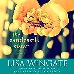 The Sandcastle Sister: A Carolina Chronicles | Lisa Wingate