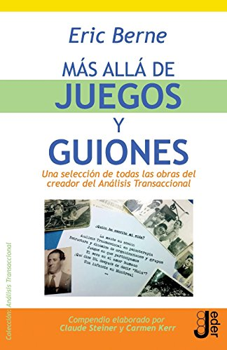 Mas alla de juegos y guiones (Spanish Edition) [Eric Berne] (Tapa Blanda)
