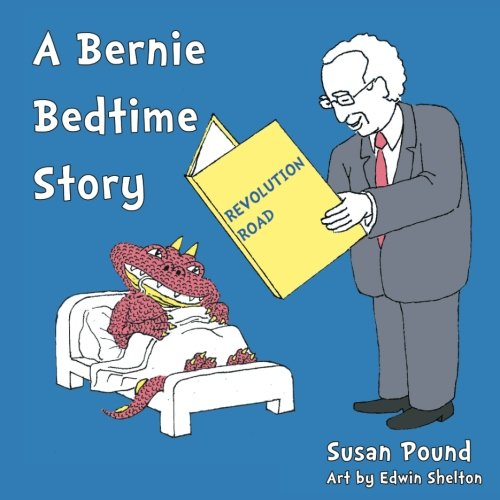 Revolution Road  A Bernie Bedtime Story