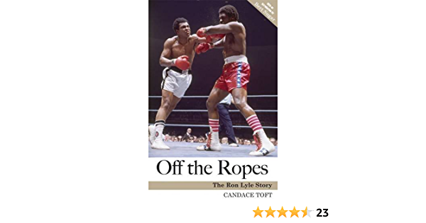Off the Ropes: the Ron Lyle Story: Amazon.es: Toft, Candace ...