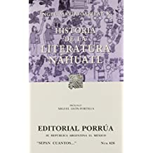Historia De La Literatura Nahuatl (portada puede variar)