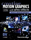 Creating Motion Graphics with after Effects, Trish Meyer and Chris Meyer, 1578202698