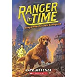 Escape from the Great Earthquake (Ranger in Time #6) (6)