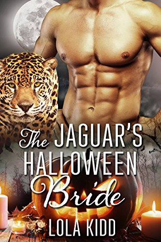 The Jaguar's Halloween Bride (Holiday Mail Order Mates Book 5)]()